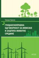 Građanskopravna odgovornost za imisije i zaštita životne sredine