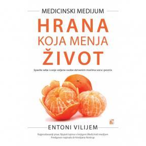 Medicinski medijum - hrana koja menja život