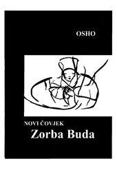 Novi čovjek - Zorba Buda