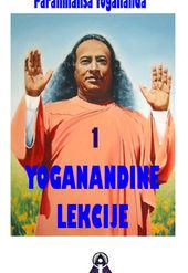 Yoganandine lekcije - 1