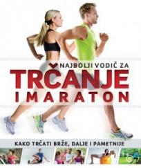 Najbolji vodič za trčanje i maraton
