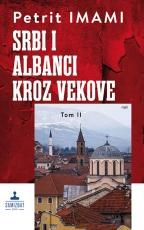 Srbi i Albanci kroz vekove II