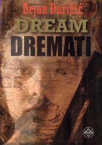 Dream Dremati