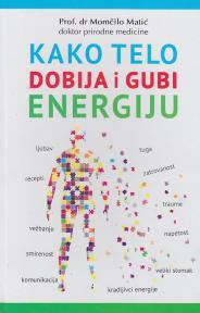 Kako telo dobija i gubi energiju