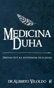 Medicina duha: drevni put ka potpunom isceljenju