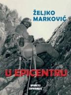 U epicentru - doživljaji jednog reportera sa putovanja po Balkanskom poluostrvu