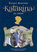 Katarina - ja, Arno