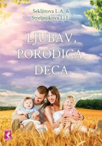 Ljubav, porodica, deca