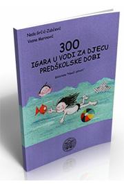 300 igara u vodi za djecu predškolske dobi