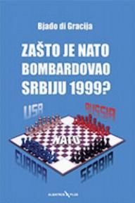 Zašto je NATO bombardovao Srbiju 1999?