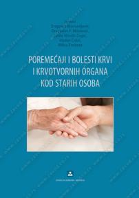 Poremećaji i bolesti krvi i krvotvornih organa kod starih osoba