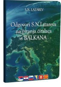 Predavanje - odgovori S. N. Lazareva na pitanja čitalaca s Balkana