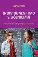 Individualni rad s učenicima - prilozi metodici rada pedagoga i razrednika