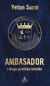 Ambasador i druge jeretičke beleške