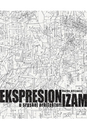 Ekspresionizam u srpskoj arhitekturi