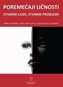 Poremećaji ličnosti - stvarni ljudi, stvarni problemi
