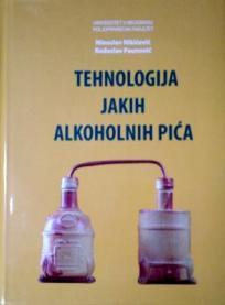 Tehnologija jakih alkoholnih pića - alkoholna biblija