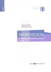 Patofiziologija - mehanizmi poremećaja zdravlja 1