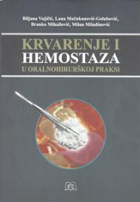 Krvarenje i hemostaza u oralnohirurškoj praksi