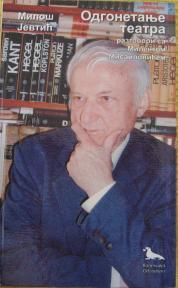 Odgonetanje teatra razgovori sa Milenkom Misailovićem