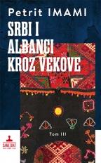 Srbi i Albanci kroz vekove III
