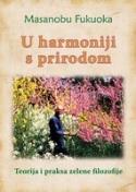 U harmoniji s prirodom - teorija i praksa zelene filozofije
