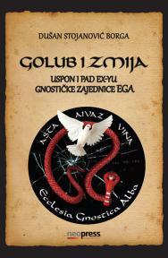Golub i zmija - uspon i pad ex-Yu gnostičke zajednice EGA