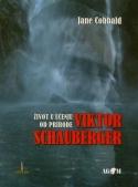 Život u učenju od prirode - Viktor Schauberger