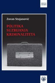 Politika suzbijanja kriminaliteta