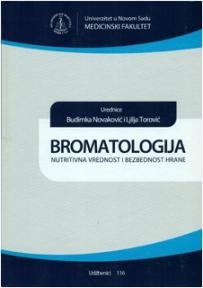 Bromatologija: nutritivna vrednost i bezbednost hrane