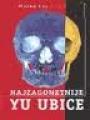 Najzagonetnije Yu ubice