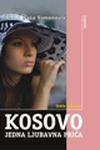 Kosovo - jedna ljubavna priča