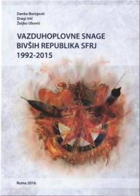 Vazduhoplovne snage bivših republika SFRJ 1992-2015