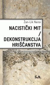 Nacistički mit - Dekonstrukcija hrišćanstva