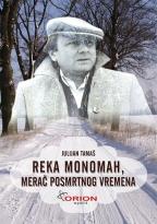 Reka Monomah, merač posmrtnog vremena
