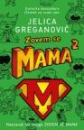 Zovem se mama 2