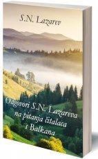 Odgovori S. N. Lazareva na pitanja čitalaca s Balkana