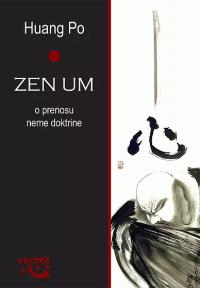 Zen um - o prenosu neme doktrine