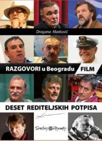 Razgovori u Beogradu - deset rediteljskih potpisa
