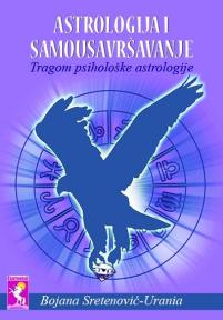 Astrologija i samousavršavanje - tragom psihološke astrologije