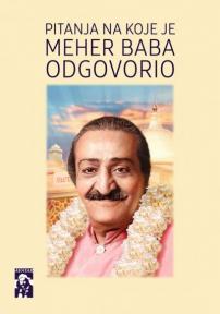 Pitanja na koje je Meher Baba odgovorio