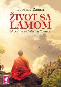 Život sa Lamom - 25 godina sa Lobsang Rampom