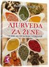 Ajurveda za žene - vodič za vitalnost i zdravlje