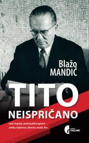 Tito - neispričano