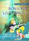 Bonjour la France 1 - radna sveska iz francuskog jezika za peti razred osnovne škole