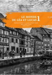 Le monde de Lea et Lucas 1 - radna sveska iz francuskog jezika za peti razred oš