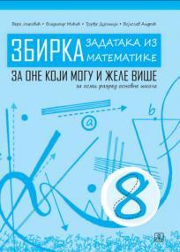 Zbirka zadataka iz matematike 8 (plus) - za osmi razred osnovne škole
