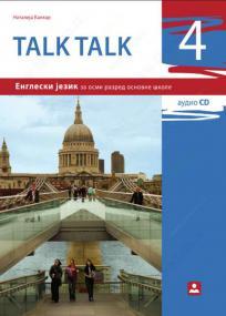 Talk talk 4 - udžbenik iz engleskog jezika za osmi razred osnovne škole