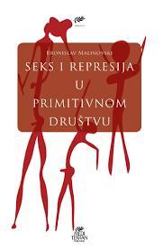 Seks i represija u primitivnom društvu