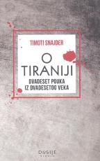 O tiraniji - dvedeset pouka iz dvadesetog veka